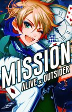 MiSSiON (ALiVExOUTSiDER) by -idxris