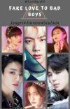 Fake Love to Bad Boys (Tersedia Ebook) cover