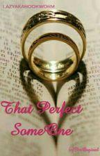 Rishabala FF : That Perfect Someone by lazyakabookworm