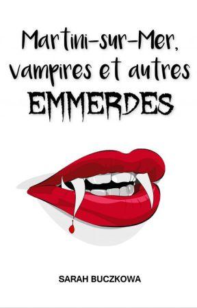 Martini-sur-Mer, vampires et autres emmerdes by Hell_97
