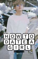 How To Date A Girl? (TinCan) (Meanplann) by Uji1996_2