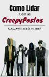 Como Lidar Com As CreepyPastas  cover