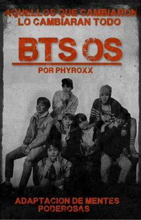 OS BTS by phyroXx