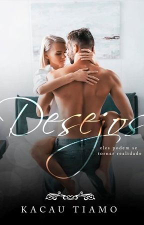 DESEJOS - by KaCauTiamo