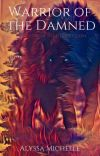 Warrior Of The Damned ✔ cover