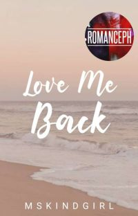 Love Me Back (COMPLETED)  cover