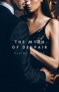 The Myth of Despair  [Inkitt] cover