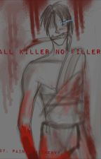 All Killer No Filler (Ripper x Mercenary)  by paintedwithenvy