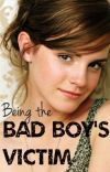 Being the Bad Boy's Victim [SAMPLE: Available for purchase on Amazon] cover