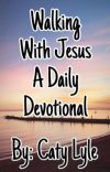 Walking With Jesus A Daily Devotional cover