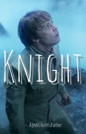Knight -Luke Skywalker by AJediLikeHisFather