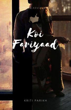 Koi Fariyaad by xKPCreationsx