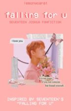 falling for u   ➳   joshua hong by lemonycarat