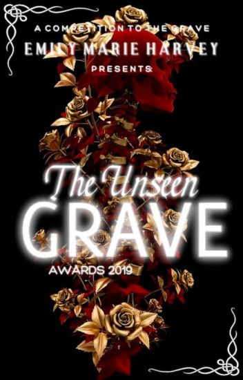 The Unseen Grave Awards[CLOSED & COMPLETED]