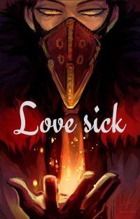 Love sick (BnHA Various x Reader) cover