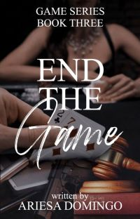 (Game Series # 3) End The Game cover