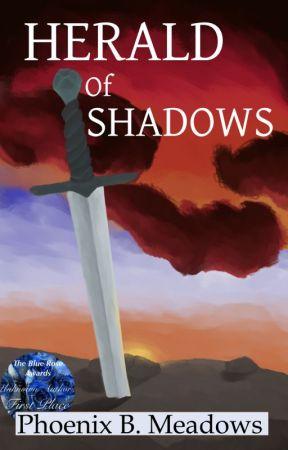 Herald Of Shadows by PhoenixBMeadows