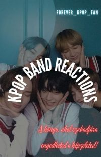 Kpop Band Reactions cover