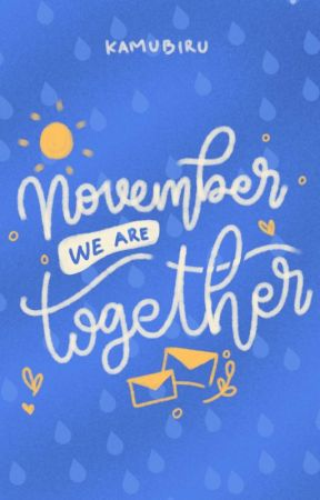 November We Are Together by kamubiru