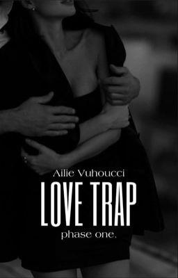 [Fanfiction 12 zodiacs] Love Trap - Ailie Liu