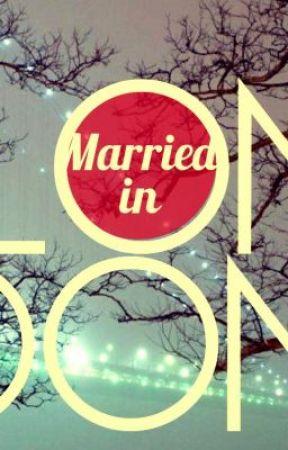 Married in London by azura_kei
