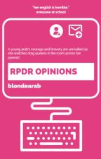 RPDR opinions by blondearab