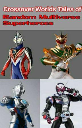 Crossover Worlds Tales of Tokusatsu by ZioMidorigawa