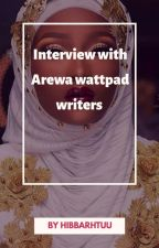 Interview with Arewa wattpad writers  by Hibba_Jumare
