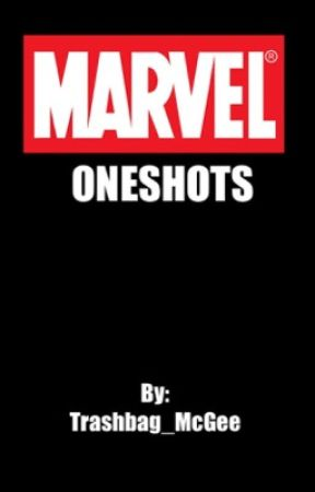 Marvel Oneshots by Trashbag_McGee