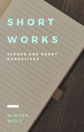 Short Works by WinterWolf14905