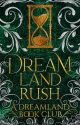Dreamland Rush  by DreamlandCommunity