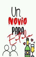 Un Novio Para Estela. by Vicka2368