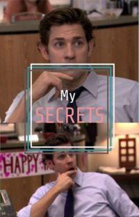 My Secrets (Jim Halpert love story) cover