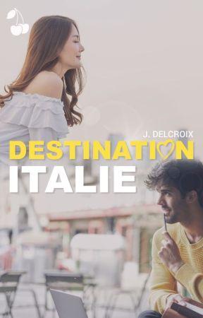 [Sous contrat d'édition] Destination Italie by JDelcroix