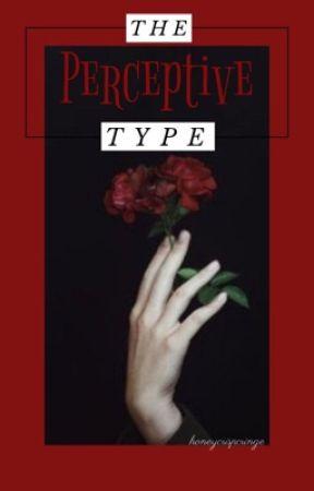 The Perceptive Type ⚜️ n.m. by honeycrispcringe