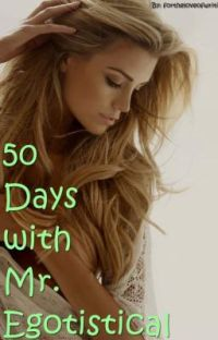 50 Days with Mr. Egotistical (Complete) cover