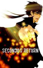 Secondo's Return by Luna_Uchiha1