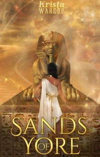 Sands of Yore **COMPLETE, being re-written** cover