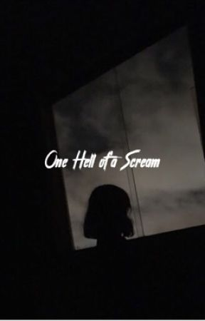 One Hell of a Scream by emkindawrites