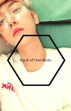 Book of Oneshots by C_H_O_G_I_W_A