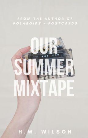 Our Summer Mixtape by PlottingerTwist