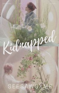 Kidnapped|Taegi FF cover