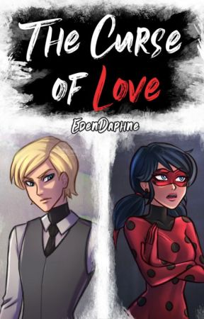 The Curse of Love by edendaphne