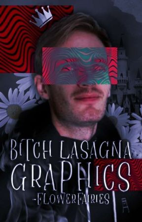 BITCH LASAGNA GRAPHICS  [ closed ] by -flowerfairies