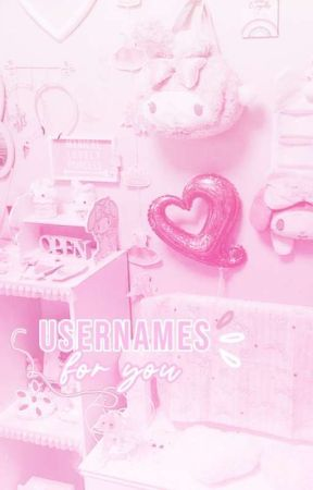 。 𝐎𝟏 : usernames ♡ by pinkttyow
