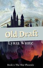 Arcanae: the War Phoenix by Lyria_White