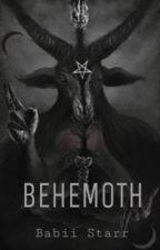 BEHEMOTH  by BabiiStarrr