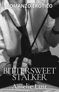 A Bittersweet Stalker cover