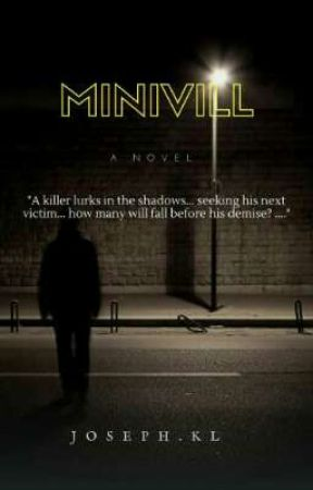 Minivill. (Book One Completed)  by joseph_kl