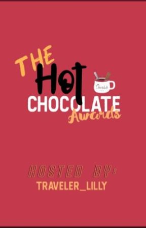 The Hot chocolate Awards 2019 (Closed) by Traveler_lilly